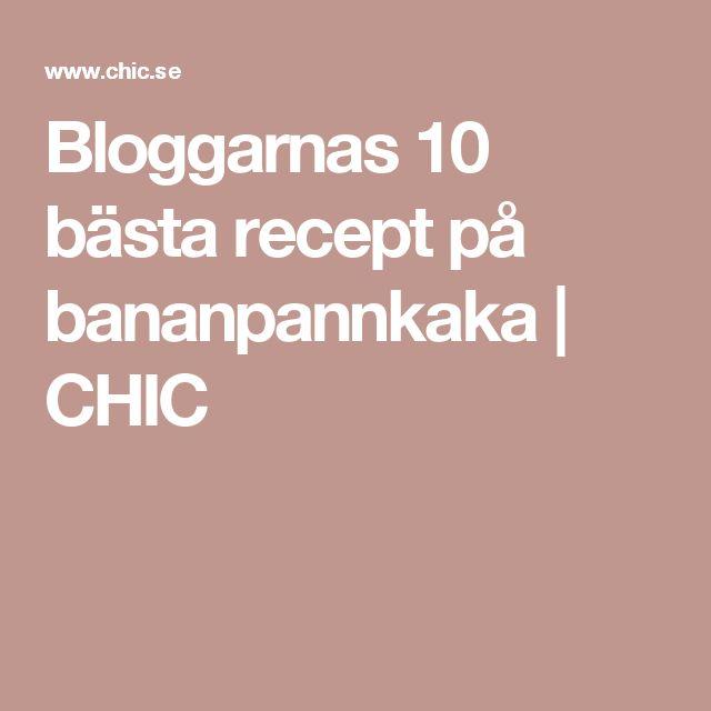 Bloggarnas 10 bästa recept på bananpannkaka | CHIC