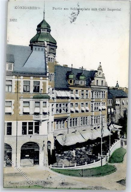Koenigsberg Kaliningrad 1909 Ostgebiete Schlossplatz mit Cafe Imperia