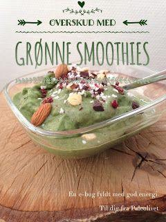 Mangler du energi og overskud. Så prøv en uge med mindst 1 grøn smoothie pr dag. Klik ind og læs mere om e-bogen: Overskud med grønne smoothies.