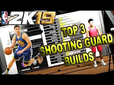THE TOP 3 SHOOTING GUARD BUILDS in NBA 2K19 | Gaming