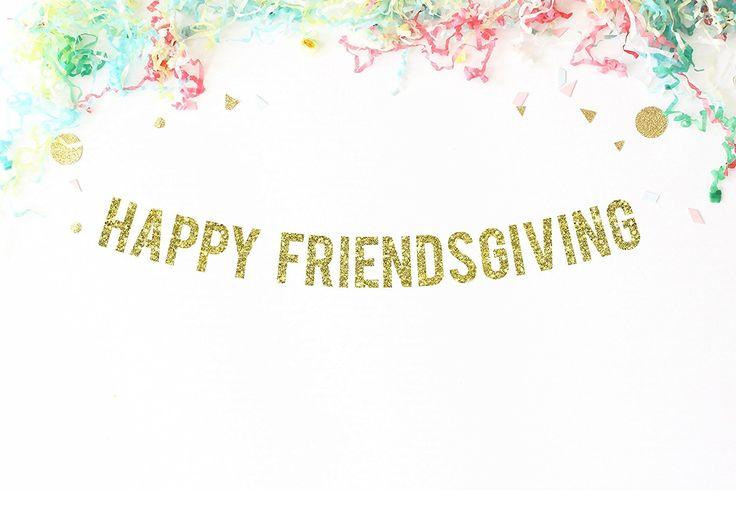Amazon.com: Happy Friendsgiving Gold Glitter Party Banner | thanksgiving decor | thanksgiving | fall decor: Handmade