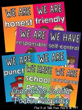 """This display can be used to promote character development in your classroom. Includes a title poster """"Our Class is Full of Character"""" and a poster for each trait; Friendly Honest Responsible Self Control Punctual Tolerant School Pride Courteous Helpful Loyal Dependable Respectful Cooperative Fair Initiative Patient Integrity Trustworthy Good Judgment Perseverance"""