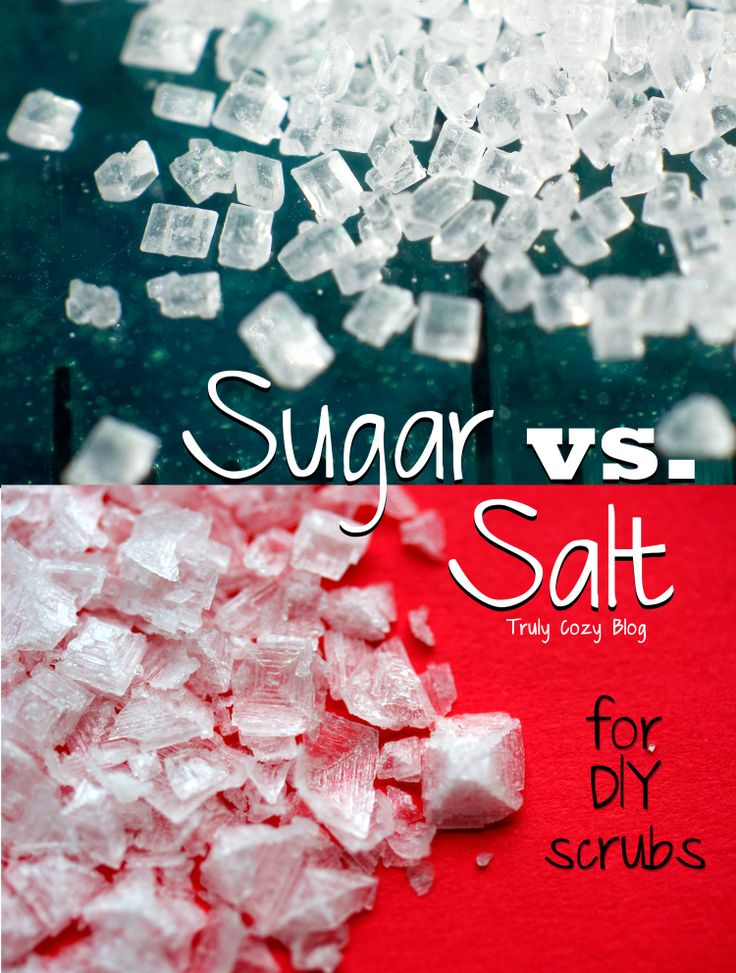 Sugar vs. Salt (for DIY scrubs) Diy