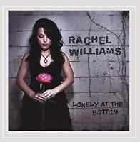 Rachel Williams-Lonely At the Bottom  CD NEW