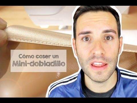 DOBLADILLO MINI A MÁQUINA - Aprender a coser - YouTube