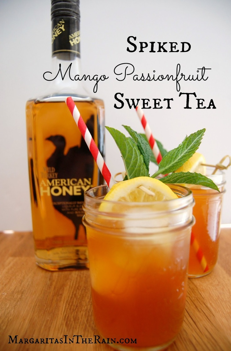 Spiked Mango Passionfruit Sweet Tea. Such a great idea since I loooove honey whiskey!