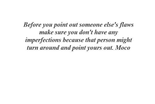 Miss Moco: Flaws