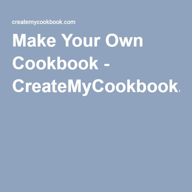 1000 ideas about make your own cookbook on pinterest family cookbooks cookbook template and. Black Bedroom Furniture Sets. Home Design Ideas