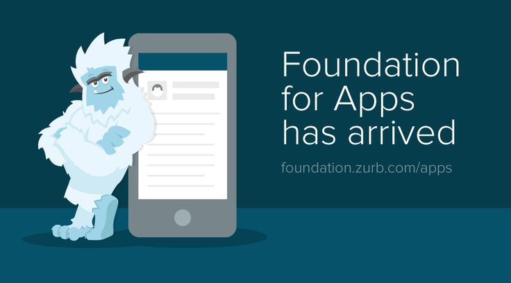 Foundation for Apps is Here! by ZURB