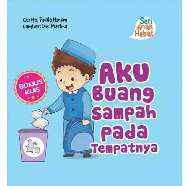 Terkeren 20 Gambar Kartun Orang Membuang Sampah Seri Anak Hebat Aku Buang Sampah Pada Tempatnya Shopee Indonesia Menyedihkan Foto Foto I Di 2020 Kartun Orang Gambar