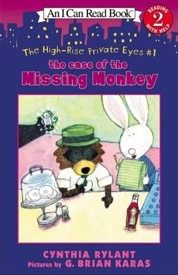 The High-Rise Private Eyes #1: The Case of the Missing Monkey by Cynthia Rylant