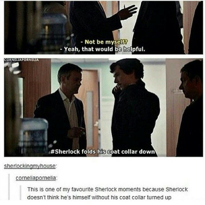 Sherlock isn't Sherlock without his collar flipped up.