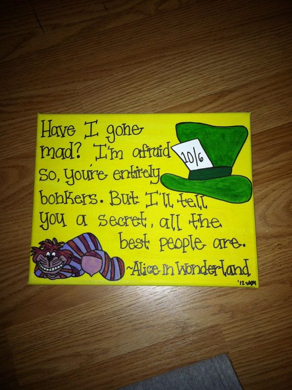 Alice In Wonderland Quote 8x10 Canvas (MADE TO ORDER). $8.00, via Etsy.