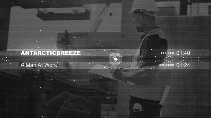 ANtarcticbreeze - A Man At Work #youtube #music #stockmusic #royaltyfreemusic #antarcticbreeze   https://www.youtube.com/watch?v=IekqinTan1M