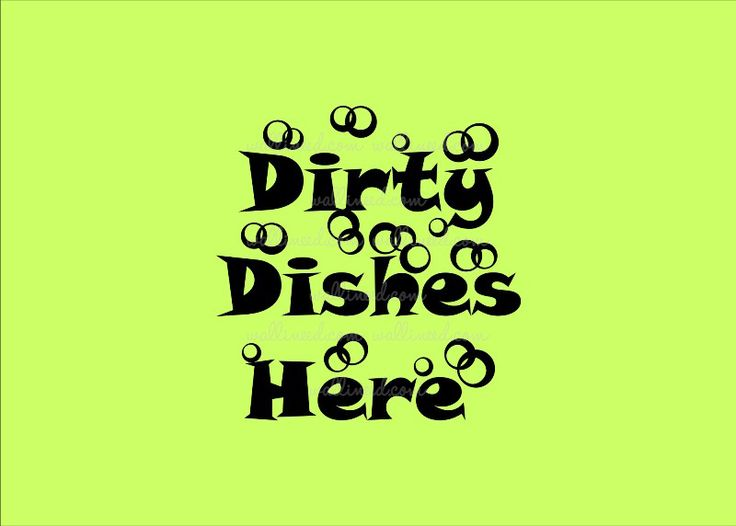 Dirty Dishes Here – Wall Decal Bubble Sticker