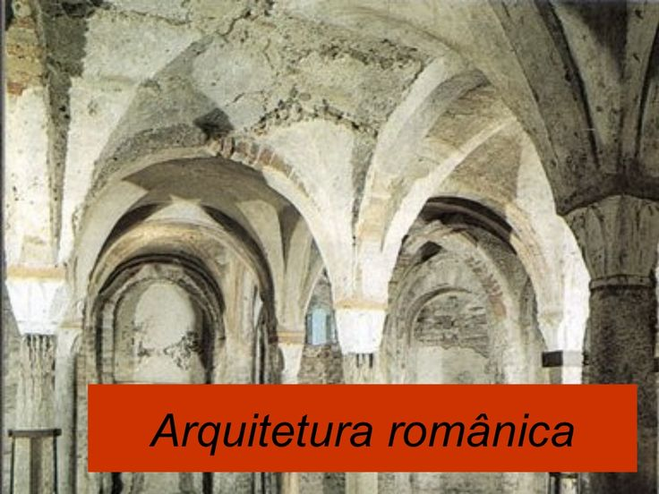 Arquitetura românica by Ana Barreiros via slideshare