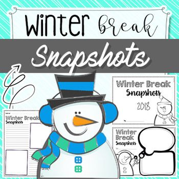 Winter Break Snapshots