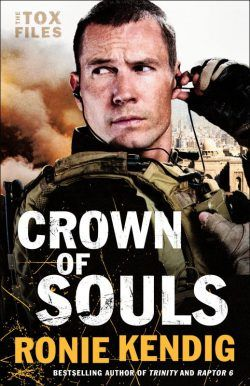 Crown of Souls (The Tox Files #2) by Ronie Kendig | Eli's Novel Reviews