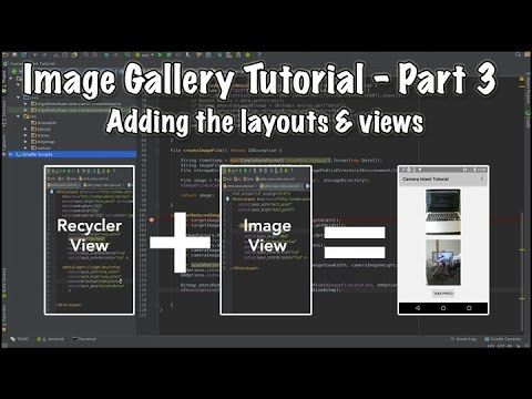 Video tutorial series on how to create an android image gallery. Part 3 explains how to set up the applications look & feel by using android layouts  & views.
