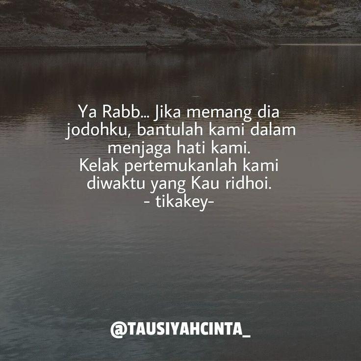 Ya Rabb... Jika memang dia jodohku bantulah kami dalam menjaga hati kami. .  Kelak pertemukanlah kami diwaktu yang Kau ridhoi.  by @tikakey_ http://ift.tt/2f12zSN
