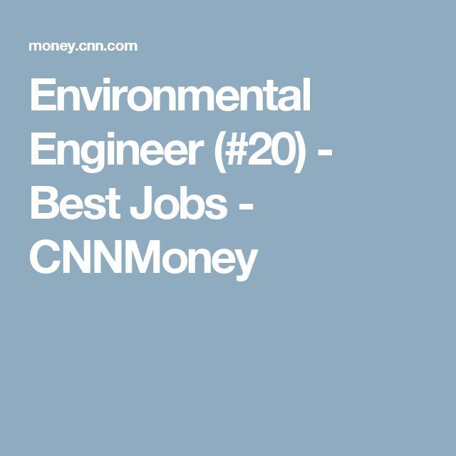 Environmental Engineer (#20) - Best Jobs - CNNMoney