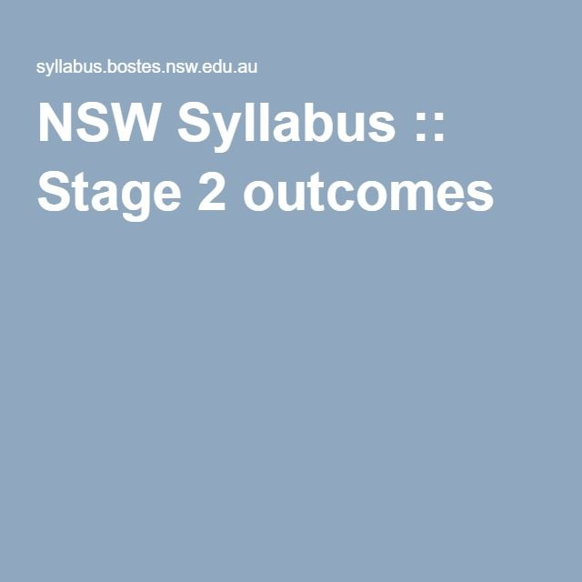 NSW Syllabus :: Stage 2 outcomes