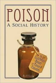 Famous victims, infamous criminals and notorious substances: discover the secret history of poison and how it has shaped our world.