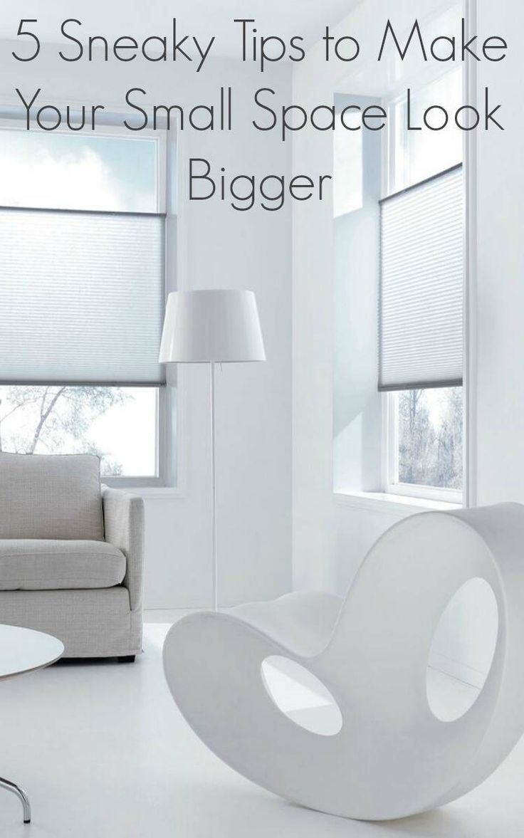 How to make a small space look bigger and how to create space in your small home