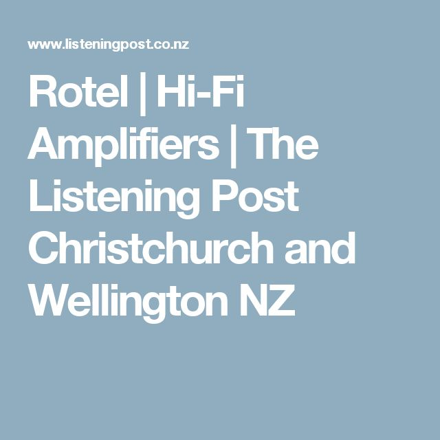 Rotel | Hi-Fi Amplifiers | The Listening Post Christchurch and Wellington NZ