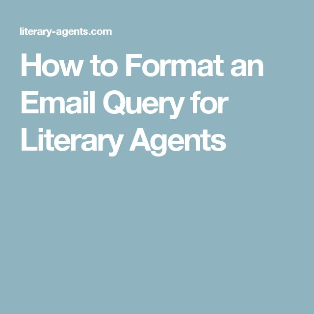 116 best writing queries and synopses images on pinterest non how to format an email query for literary agents a former ny times bestselling book agent shares seven tips to get your query letter read spiritdancerdesigns Choice Image