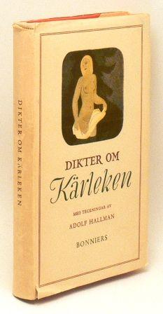 LAGERCRANTZ, OLOF (RED.)Kärleksdikter från hela världen. Antologi . Stockholm, Albert Bonniers förlag, 1956.