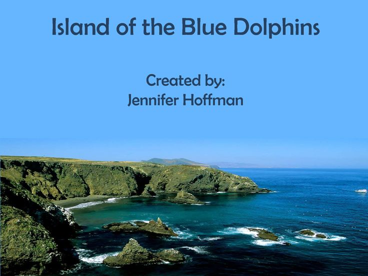 Island of the blue dolphins | Islands | Pinterest