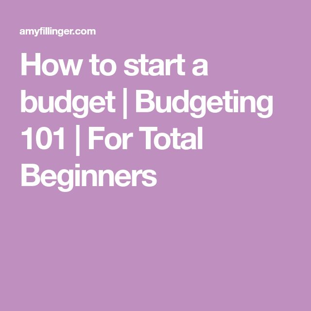 How to start a budget | Budgeting 101 | For Total Beginners