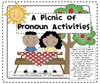 A Picnic of Pronoun Activities  These activities provide practice in First, Second, and Third grade Common Core ELA Standards. Activities include: personal pronouns, possessive pronouns, indefinite pronouns, reflexive pronouns. 1st, 2nd, 3rd grades