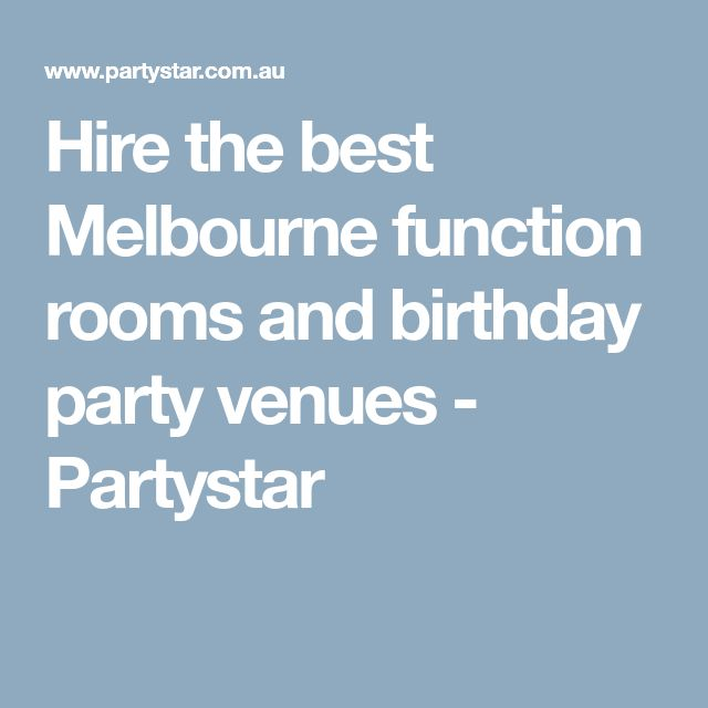 Hire The Best Melbourne Function Rooms And Birthday Party