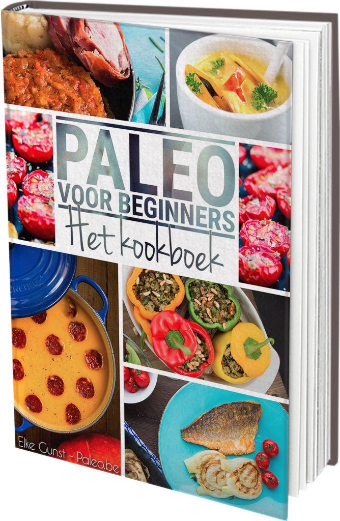 Paleo voor Beginners: Het Kookboek - Paleo.be