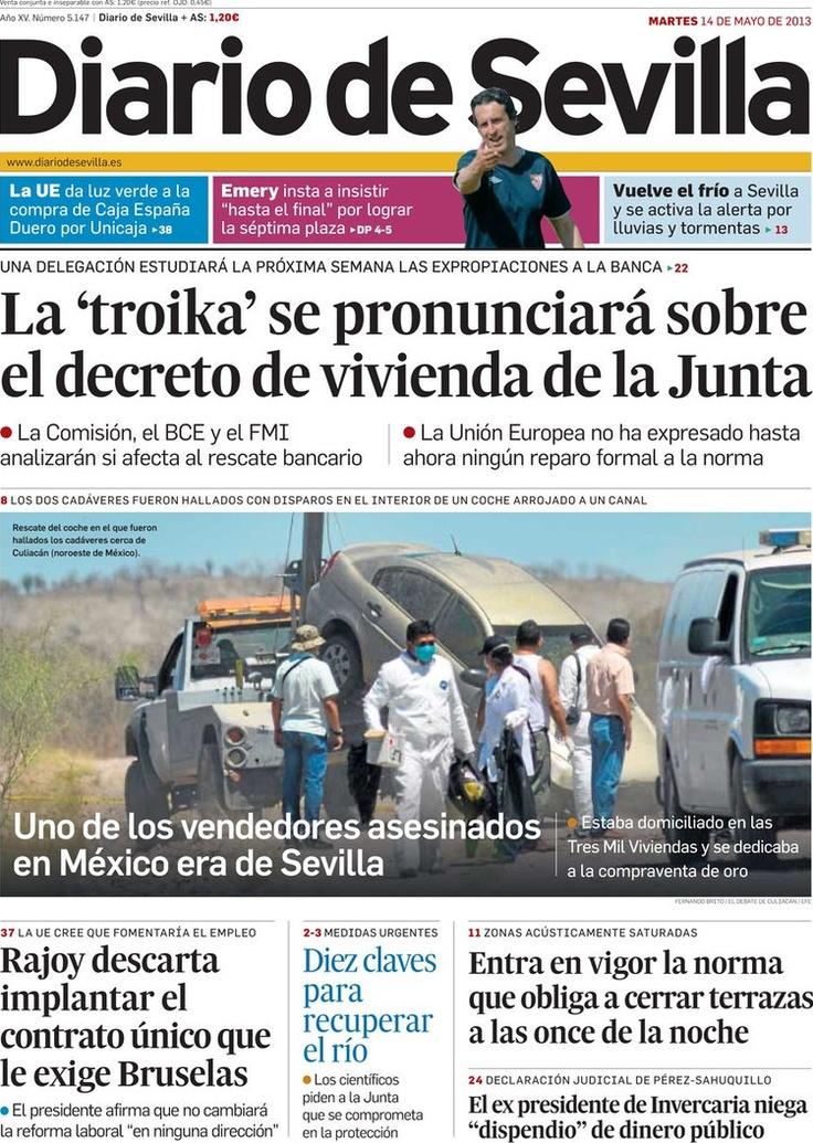 Los Titulares y Portadas de Noticias Destacadas Españolas del 14 de Mayo de 2013 del Diario de Sevilla ¿Que le parecio esta Portada de este Diario Español?