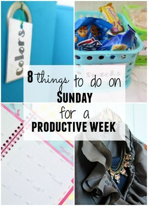 the 8 easiest things to do on Sunday for a productive work week!