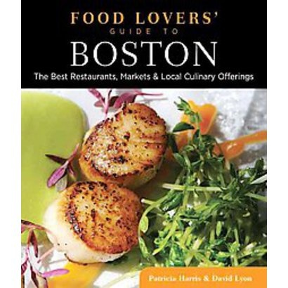 Food Lovers' Guide to Boston by Patricia Harris.: Patricia Harry, Guide To, Lovers Guide, World Farmingdal Libraries, World Farmingd Libraries, Food Lovers