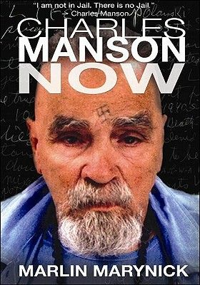 Charles Manson Now - Very good book!