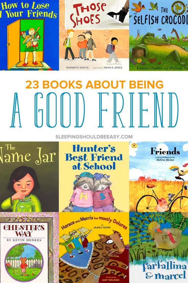 23 Children's Books about Being a Good Friend