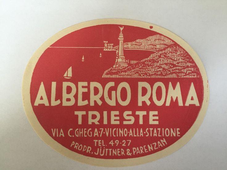 Orig.Kofferaufkleber Old Luggage Albergo Roma Trieste Italy 1938 | eBay
