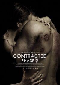 Contracted: Phase II  2015  Riley recherche un remède au virus qu'il a transmis à Samantha avant que ça ne le consume lui et le reste du monde.