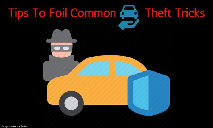 Tips To Foil Common Car Theft Tricks #locksmith #cartheft #mobileautomotive