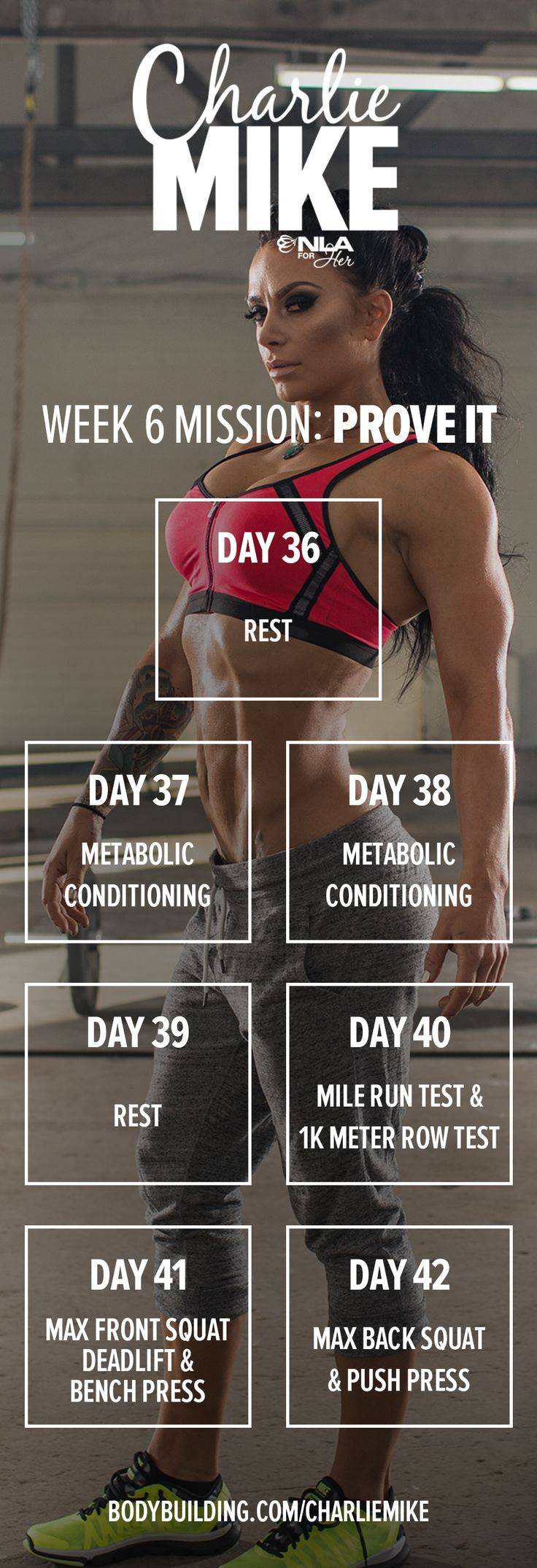 It's Week 6! You'll start it by working on your conditioning, then you'll retest your maxes. But first, hooray for a rest day! Charlie Mike 6-Week. Ashley Horner's 6-Week Training Program.