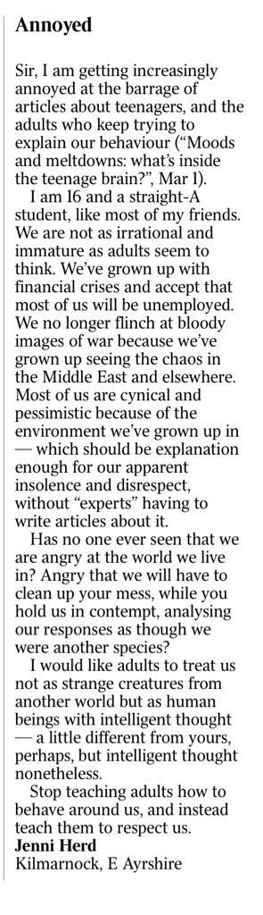 Jenni Herd, A 16 year old from Great Britain wrote this thought provoking letter to The Times. It has since been covered by The Guardian and other media outlets in addition to exploding on twitter.