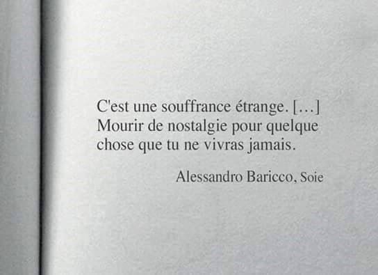 It is a strange suffering. To die of nostalgia for something that you will never live. @coeurdepasteque