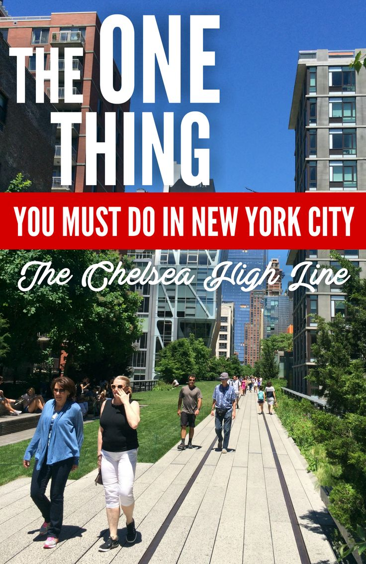 The ONE Thing You Should Do in New York City: Walk the High Line via @GotoTravelGal. New York City Attractions Chelsea