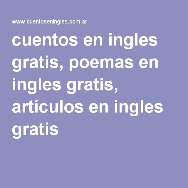 cuentos en ingles gratis, poemas en ingles gratis, artículos en ingles gratis