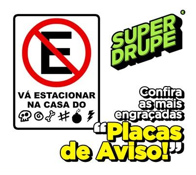 Quer fazer uma sinalização na porta do seu quarto, no banheiro ou na garagem com muito bom humor? www.superdrupe.com.br/por-produto/adesivos-e-placas.html